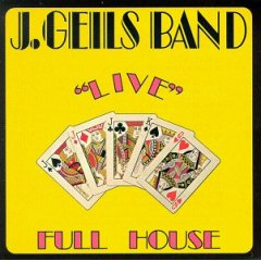 J. Geils Band - Live Full House