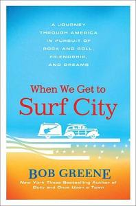 Bob Greene - When We Get To Surf City
